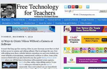 http://www.freetech4teachers.com/2010/12/12-ways-to-create-videos-without-camera.html