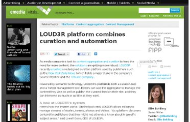 http://www.emediavitals.com/article/1005/new-loud3r-platform-combines-curation-and-automation