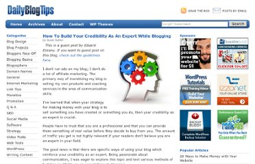http://www.dailyblogtips.com/how-to-build-your-credibility-as-an-expert-while-blogging/