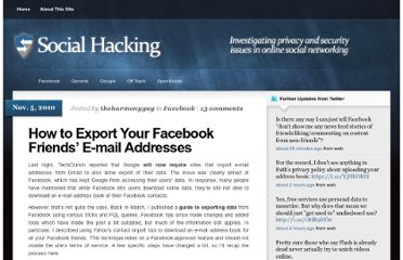 http://theharmonyguy.com/2010/11/05/how-to-export-your-facebook-friends-e-mail-addresses/