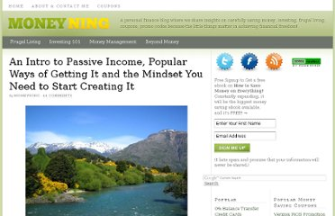 http://moneyning.com/life-style/intro-to-passive-income-popular-ways-of-getting-it-and-mindset-you-need-to-start-creating-it/