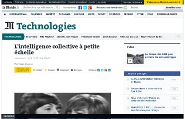 http://www.lemonde.fr/technologies/article/2010/12/03/l-intelligence-collective-a-petite-echelle_1448788_651865.html