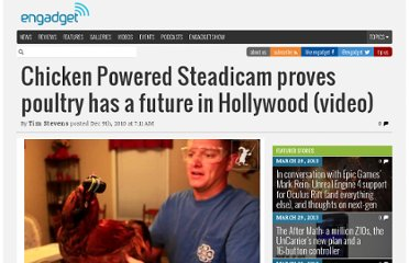 http://www.engadget.com/2010/12/09/chicken-powered-steadicam-proves-poultry-has-a-future-in-hollywo/