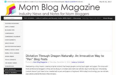 http://www.momblogmagazine.com/index/2010/12/dictation-an-innovative-way-to-pen-blog-posts/