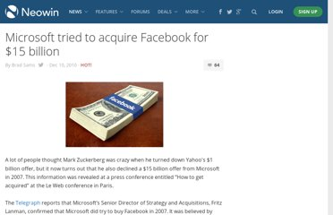 http://www.neowin.net/news/microsoft-tried-to-aquire-facebook-for-15-billion