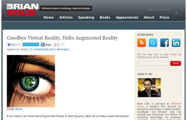 http://www.briansolis.com/2009/08/goodbye-virtual-reality-hello-augmented-reality/