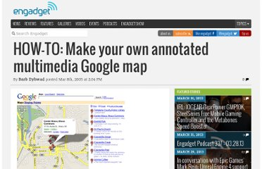 http://www.engadget.com/2005/03/08/how-to-make-your-own-annotated-multimedia-google-map/