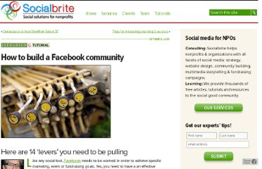 http://www.socialbrite.org/2009/10/09/how-to-build-a-facebook-community-14-levers-you-need-to-be-pulling/