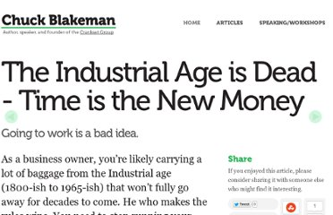 http://chuckblakeman.com/2010/12/texts/the-industrial-age-is-dead-time-is-the-new-money