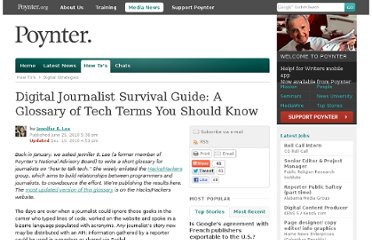 http://www.poynter.org/how-tos/digital-strategies/104015/digital-journalist-survival-guide-a-glossary-of-tech-terms-you-should-know/
