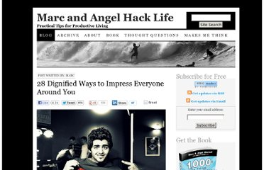 http://www.marcandangel.com/2010/12/13/28-dignified-ways-to-impress-everyone-around-you/