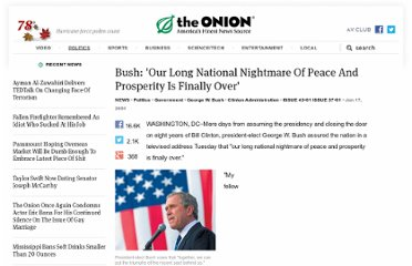 http://www.theonion.com/articles/bush-our-long-national-nightmare-of-peace-and-pros,464/