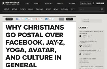 http://theresurgence.com/2010/12/07/why-christians-go-postal-over-facebook-jay-z-yoga-avatar-and-culture-in-general