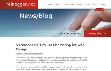 http://www.reinegger.net/50_reasons_not_to_use_photoshop_for_webdesign.html