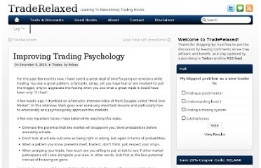 http://www.traderelaxed.com/2010/12/improving-trading-psychology/
