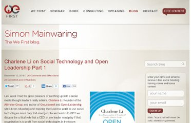 http://simonmainwaring.com/brands/charlene-li-on-social-technology-and-open-leadership-part-1/