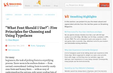 http://www.smashingmagazine.com/2010/12/14/what-font-should-i-use-five-principles-for-choosing-and-using-typefaces/