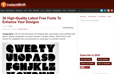 http://www.instantshift.com/2009/09/04/36-high-quality-latest-free-fonts-to-enhance-your-designs/
