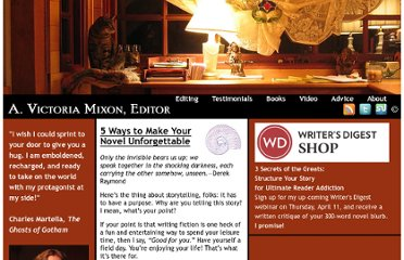 http://victoriamixon.com/2010/09/13/5-ways-to-make-your-novel-unforgettable/