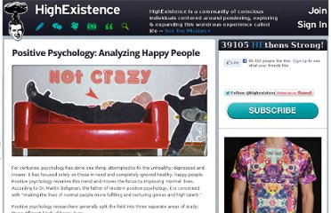 http://www.highexistence.com/positive-psychology/