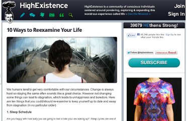http://www.highexistence.com/10-things-to-re-examine/