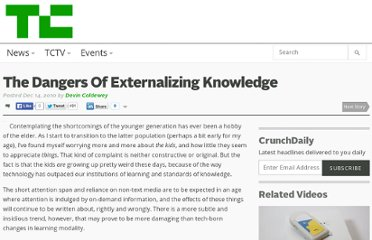 http://techcrunch.com/2010/12/14/the-dangers-of-externalizing-knowledge/