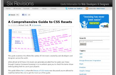 http://sixrevisions.com/css/a-comprehensive-guide-to-css-resets/