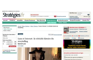 http://www.strategies.fr/blogs-opinions/idees-tribunes/126714W/luxe-et-internet-la-veritable-histoire-du-storytelling.html