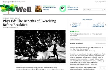 http://well.blogs.nytimes.com/2010/12/15/phys-ed-the-benefits-of-exercising-before-breakfast/