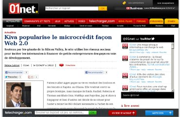 http://www.01net.com/editorial/345103/kiva-popularise-le-microcredit-facon-web-2-0/