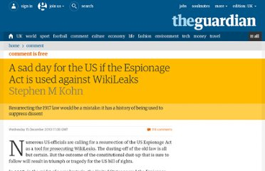 http://www.guardian.co.uk/commentisfree/libertycentral/2010/dec/15/wikileaks-us-espionage-act