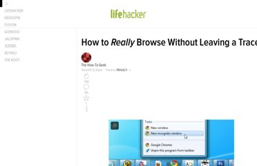 http://lifehacker.com/5395267/how-to-really-browse-without-leaving-a-trace