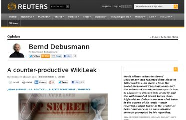 http://blogs.reuters.com/bernddebusmann/2010/12/03/a-counter-productive-wikileak/
