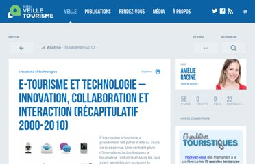 http://veilletourisme.ca/2010/12/15/e-tourisme-et-technologie-innovation-collaboration-et-interaction-recapitulatif-2000-2010/
