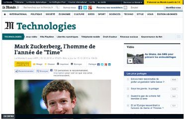 http://www.lemonde.fr/technologies/article/2010/12/15/mark-zuckerberg-l-homme-de-l-annee-de-time_1453958_651865.html#ens_id=1452998&xtor=RSS-3208