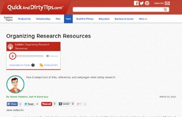 http://getitdone.quickanddirtytips.com/organizing-research-resources.aspx