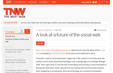 http://thenextweb.com/2009/11/02/a-look-at-a-future-of-the-social-web/