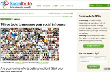 http://www.socialbrite.org/2010/12/16/12-free-tools-to-measure-your-social-influence/