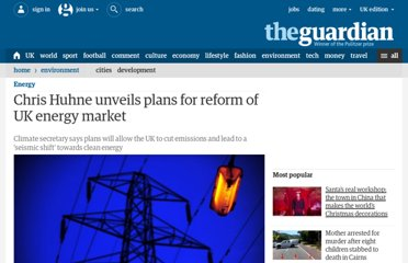 http://www.guardian.co.uk/environment/2010/dec/16/chris-huhne-energy-reform