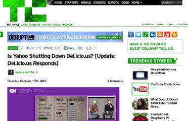 http://techcrunch.com/2010/12/16/is-yahoo-shutting-down-del-icio-us/