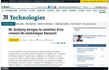 http://www.lemonde.fr/technologies/article/2010/12/16/m-sarkozy-evoque-la-creation-d-un-conseil-du-numerique-francais_1454520_651865.html