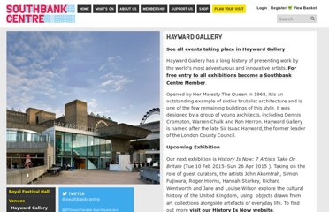 http://www.southbankcentre.co.uk/venues/hayward-gallery