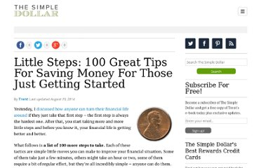 http://www.thesimpledollar.com/2008/02/06/little-steps-100-great-tips-for-saving-money-for-those-just-getting-started/