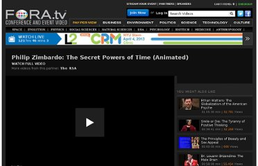 http://fora.tv/2010/03/25/Philip_Zimbardo_The_Secret_Powers_of_Time_Animated
