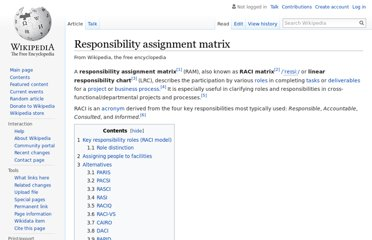 http://en.wikipedia.org/wiki/Responsibility_assignment_matrix