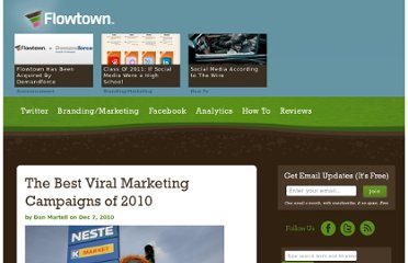 http://www.flowtown.com/blog/the-best-viral-marketing-campaigns-of-2010