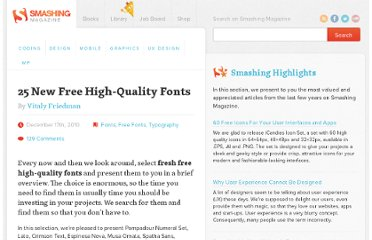 http://www.smashingmagazine.com/2010/12/17/25-new-free-high-quality-fonts-typography/