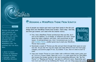 http://lorelle.wordpress.com/2005/09/28/designing-a-wordpress-theme-from-scratch/