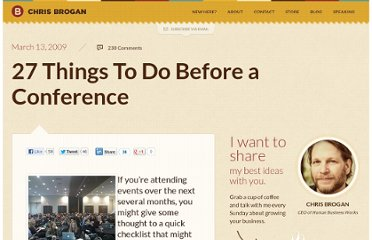 http://www.chrisbrogan.com/27-things-to-do-before-a-conference/