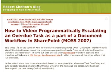 http://www.sheltonblog.com/archive/2007/11/01/how-to-video-programmatically-escalating-an-overdue-task-document-workflow.aspx